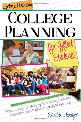 College Planning for Gifted Students: Choosing and Getting into the Right College