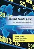 img - for World Trade Law: Text, Materials and Commentary by Simon Lester (2012-10-17) book / textbook / text book