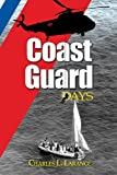 img - for Coast Guard Days book / textbook / text book