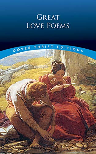 Great Love Poems (Dover Thrift Editions)