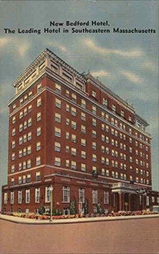 (New Bedford Hotel New Bedford, Massachusetts Original Vintage Postcard)