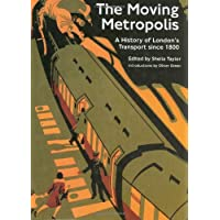 Moving Metropolis: London's Transport: A History of London's