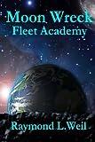 Moon Wreck: Fleet Academy