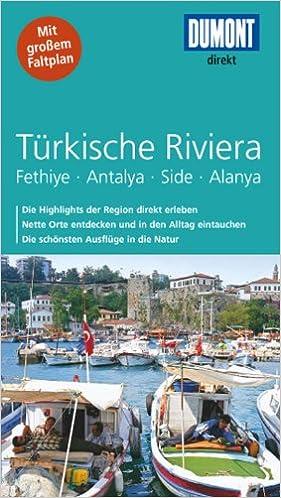 Türkische Riviera Karte.Dumont Direkt Reiseführer Türkische Riviera Amazon De Hans E
