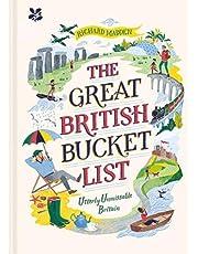 The Great British Bucket List: Utterly Unmissable Britain