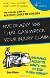5 Deadly Sins that can Wreck Your Injury Claim, Ben Glass, 1595712682