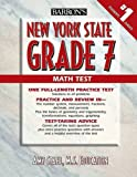 Barron's New York State Grade 7 Math Test, Amy Stahl, 0764140701