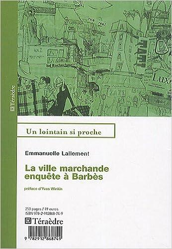 Livres La ville marchande, enquête à Barbès pdf ebook