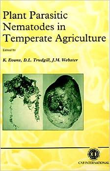Book Plant Parasitic Nematodes in Temperate Agriculture