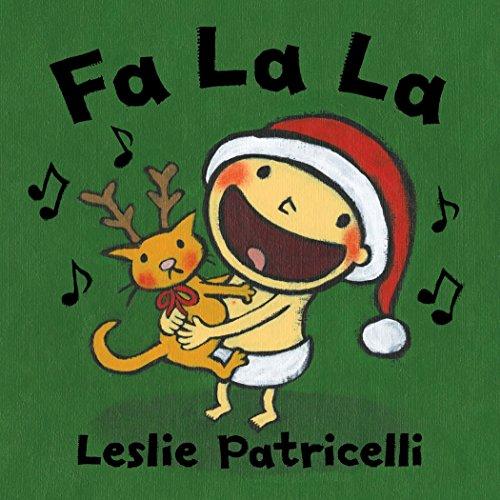 Fa La La (Leslie Patricelli board books) (Standing In The Scratch Line)