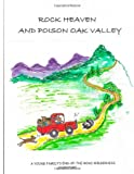 Rock Heaven and Poison Oak Valley, Anna Crews, 1493784587