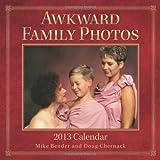 Awkward Family Photos 2013 Mini Wall Calendar