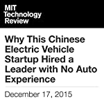 Why This Chinese Electric Vehicle Startup Hired a Leader with No Auto Experience | Bradley Berman