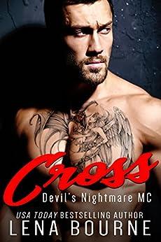 Cross: Devil's Nightmare MC by [Bourne, Lena]