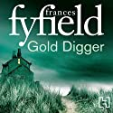 Gold Digger Audiobook by Frances Fyfield Narrated by Sean Barrett