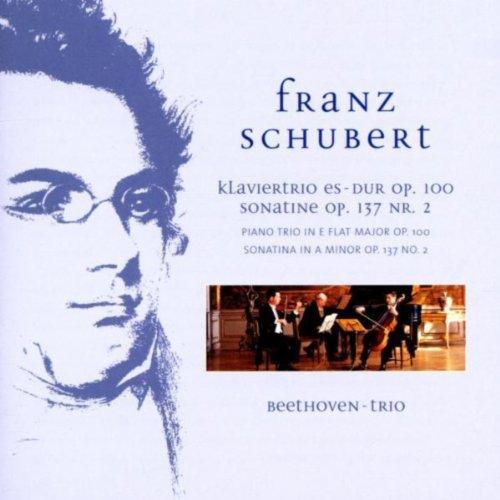 Schubert: Piano Trio in E-Flat Major, Op. 100 & Sonatina in A Minor, Op. 137 No. 2 - Trio Schubert