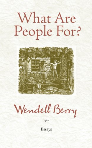 (What Are People For?: Essays)