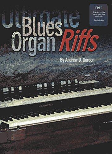 Ultimate Blues Organ Riffs Book/downloadable audio files ()