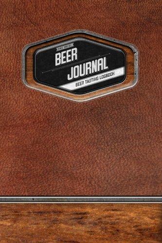 Beer Journal: Beer Tasting Logbook: The Greatest Gift for Craft Beer Lovers by Retro Kid
