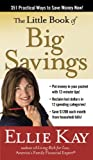 The Little Book of Big Savings, Ellie Kay, 030745861X