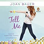 Tell Me | Joan Bauer