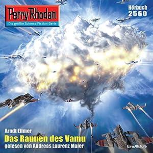 Das Raunen des Vamu (Perry Rhodan 2560) Hörbuch