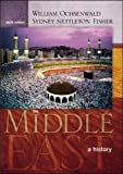 img - for The Middle East: A History by William Ochsenwald (2003-07-01) book / textbook / text book