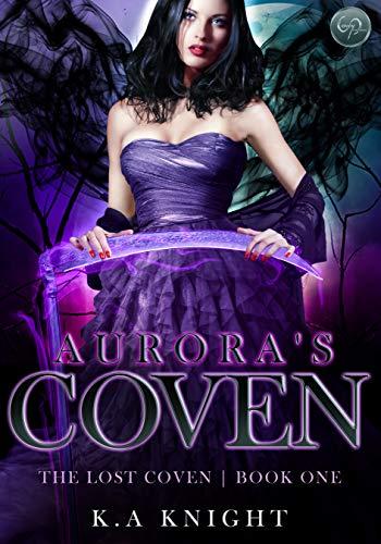 Aurora's Coven (The Lost Coven Book 1)