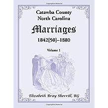 Catawba County, North Carolina Marriages, 1842[50] -1880