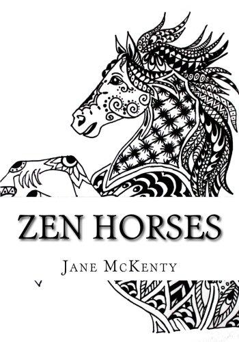 Zen Horses: Drawing Amazing  Zen Doodle Horses! (Zen Doodle Art) (Volume 5)