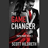 The Game Changer: (Mafia Made, #2)