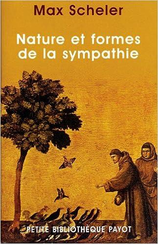 Lire en ligne Natures et formes de la sympathie : Contribution à l'étude des lois de la vie affective pdf