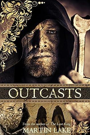 Outcasts Crusades Book 1 By Martin Lake