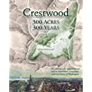 Crestwood: 300 Acres, 300 Years