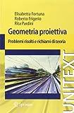 Geometria Proiettiva, Elisabetta Fortuna and Roberto Frigerio, 8847017467