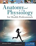 Anatomy and Physiology for Allied Health, Moini, 0763784400