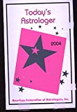 img - for 2004 Today's Astrologer January 21, 2004 Volume 66 Number 1 book / textbook / text book