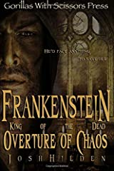Frankenstein King of the Dead: Overture of Chaos (Volume 1) Paperback