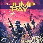 Jump Pay: 13th Spaceborne, Book 3   Rick Shelley