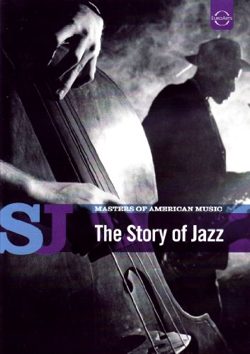 Masters of American Music: The Story of Jazz by EuroArts