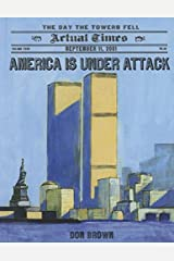 America Is Under Attack: September 11, 2001 Library Binding