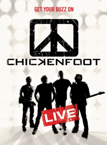 Chickenfoot Get Your Buzz Live