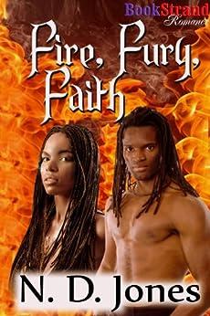 Fire, Fury, Faith [Winged Warriors] (BookStrand Publishing Romance) by [Jones, N. D.]