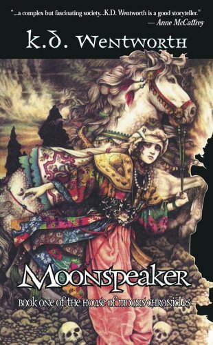 Moonspeaker: Book I of the House of Moons Chronicles