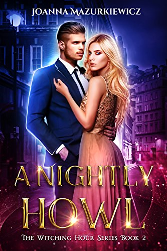A Nightly Howl (The Witching Hour Series Book 2)