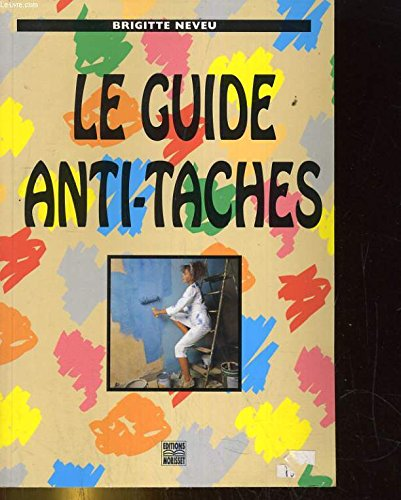 Le guide anti-taches