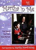 Martha 'n Me, Martha Sherrill Kelsey, 0893282898