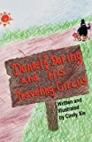 Daniel the Daring and His Traveling Circus, Cindy Xie, 1612250653