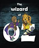 The wizard of oz: Adult coloring book for relaxation - Vintage graffiti images with inspirational quotes.