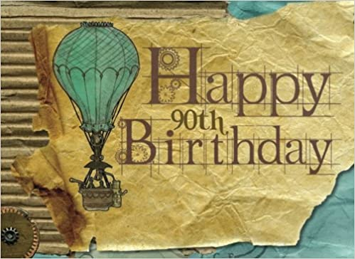 45.Happy 90th Birthday Message Book
